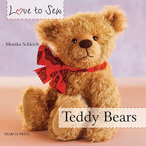 Love to Sew: Teddy Bears por Monika Schleich