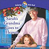 Sarah's Grandma Goes to Heaven: A Book About Grief (Helping Kids Heal)