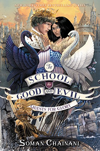 The School For Good And Evil— The Quests For Glory