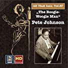 All that Jazz, Vol. 87: The Boogie-Woogie-Man - Pete Johnson (Remastered 2017)