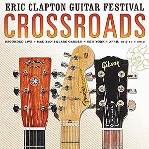 Crossroads Guitar Festival 2013 [VINYL]