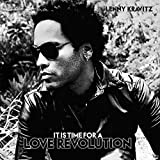 Songtexte von Lenny Kravitz - It Is Time for a Love Revolution
