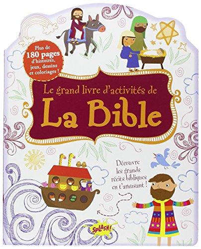 LE GRAND LIVRE D'ACTIVIT S DE LA BIBLE par Ronne Randall