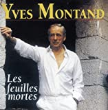 Songtexte von Yves Montand - Les Feuilles mortes