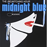 Midnight Blue: The (Be)Witching Hour.
