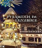 Pyramiden im Erzgebirge: Von Adorf bis Zwönitz -
