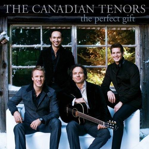 The Perfect Gift by The Canadian Tenors (2010-10-12)