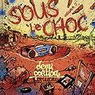 Sous Le Choc Volume 2