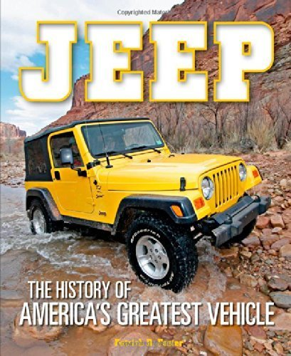 Jeep: The History of America's Greatest Vehicle by Patrick R. Foster (2014-07-15)