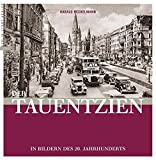 Der Tauentzien: In Bildern des 20. Jahrhunderts - Harald Neckelmann