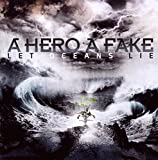 Songtexte von A Hero A Fake - Let Oceans Lie