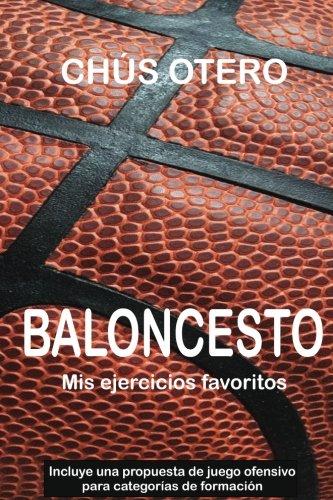 BALONCESTO. Mis ejercicios favoritos por Chus Otero