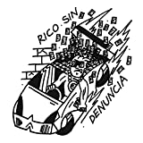 Rico sin denuncia [Explicit]
