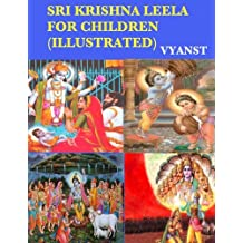 Sri Krishna Leela for Children (Illustrated): Tales from Indian Mythology