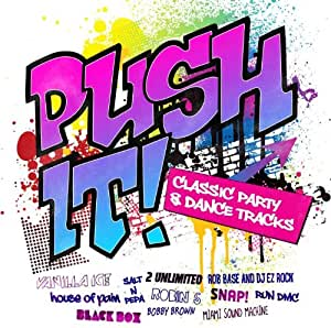 Push it classic party and dance tracks music for Classic dance tracks