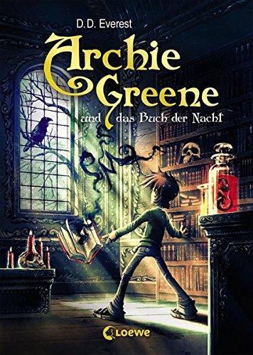 Sechs Harry-potter-buch (Archie Greene und das Buch der Nacht: Band 3)