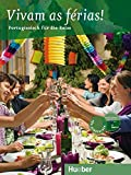 Vivam as férias!: Portugiesisch für die Reise / Buch mit eingelegter Audio-CD