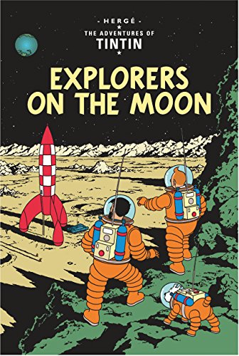 The Adventures of Tintin : Explorers on the Moon par Herge