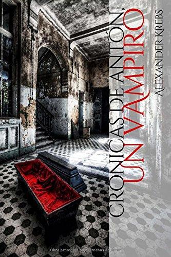 Portada del libro Cronicas de Anton, un vampiro: El reino de la obscuridad