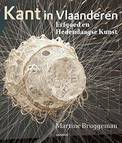 Kant in Vlaanderen: Erfgoed & hedendaagse kunst por Martine Bruggeman
