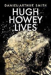 Hugh Howey Lives (English Edition)