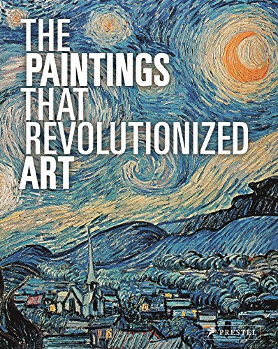 the-paintings-that-revolutionized-art