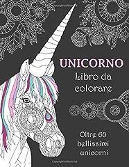 Idea Regalo - Unicorno Libro da colorare: Oltre 60 bellissimi unicorni