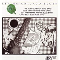 Living Chicago Blues, Vol. 1