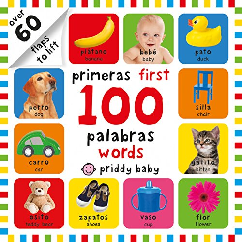 Primeras 100 Palabras/First 100 Words por Roger Priddy