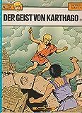 ALIX X. Der Geist von Karthago - Jacques Martin