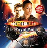 Doctor Who: The Story of Martha (An Abridged Doctor Who Novel) (Doctor Who (Audio)) by Dan Abnett (2011-09-01)