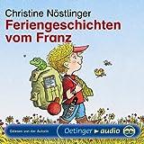 Feriengeschichten vom Franz (CD): Lesung