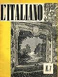L'ITALIANO anno VI N. 7. Periodico della rivoluzione fascista.