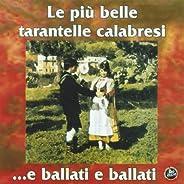 Le più belle tarantelle calabresi (...e ballati e ballati)