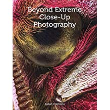 Beyond Extreme Close-Up Photography (English Edition)