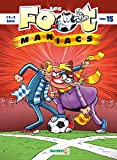 Les Footmaniacs, Tome 15 :