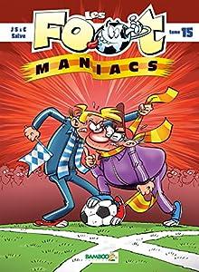 "Afficher ""Les foot-maniacs. n° 15 Les foot maniacs"""