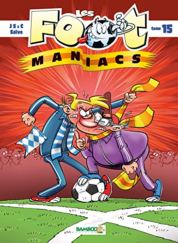 Les Footmaniacs, Tome 15 : par From Bamboo Editions