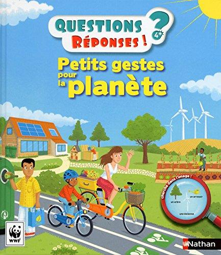 Petits gestes pour la planète - Questions/Réponses - doc dès 5 ans (26) par Delphine Godard