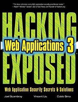 Hacking Exposed Web Applications, Third Edition von [Scambray, Joel, Vincent Liu, Caleb Sima]
