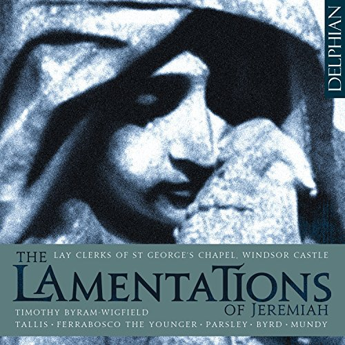 The Lamentations of Jeremiah by Lay Clerks of St Georges Chapel (Chapel Windsor Georges St Castle)