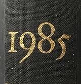 1985, an Argument for Man