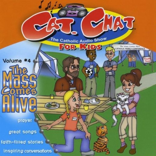 Cat. Chat #4 The Mass Comes Alive