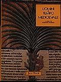 Uomini & tempo medioevale; e tempo moderno, e tempo contemporaneo. Corso di storia in tre volumi.