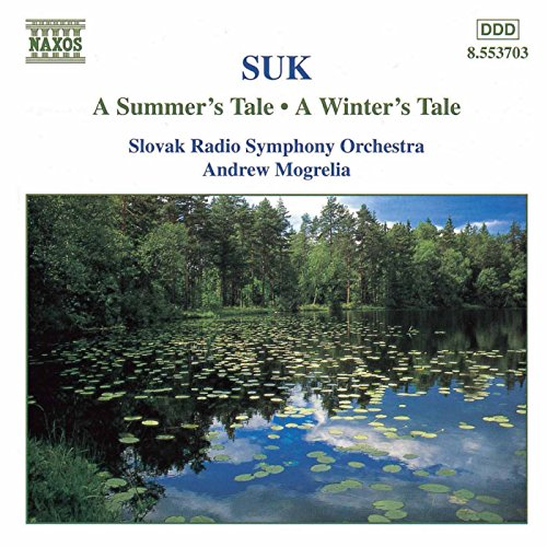 Suk: A Summer's Tale / A Winte...