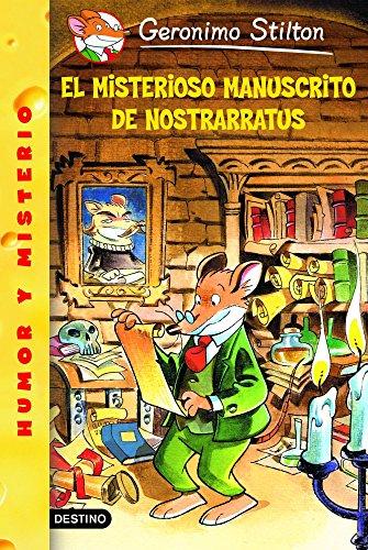 Stilton 03: el misterioso manuscrito de nostrarratus (Geronimo Stilton) por Geronimo Stilton