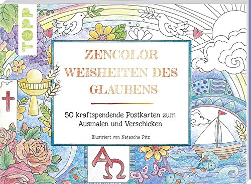 Zencolor Weisheiten des Glaubens: 50 kraftspendende Postkarten zum Ausmalen und Verschicken