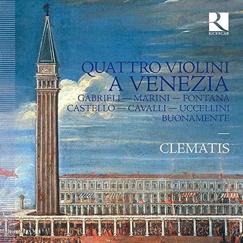 Quattro Violini a Venezia - Sonate, Sinfonie & Canzoni -