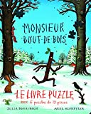 Monsieur Bout-de-Bois - Le livre puzzle avec 6 puzzles de 12 pièces
