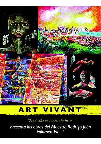 Catalogo de Obras del Maestro Rodrigo: Aqui solo se habla de Arte (Volumen nº 1)